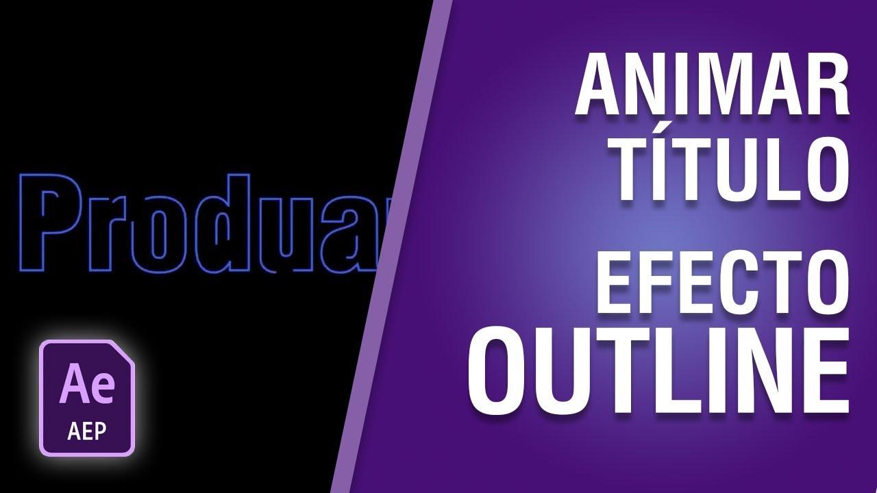 Cómo animar un título con el efecto Outline en After Effects CC 2018 #20