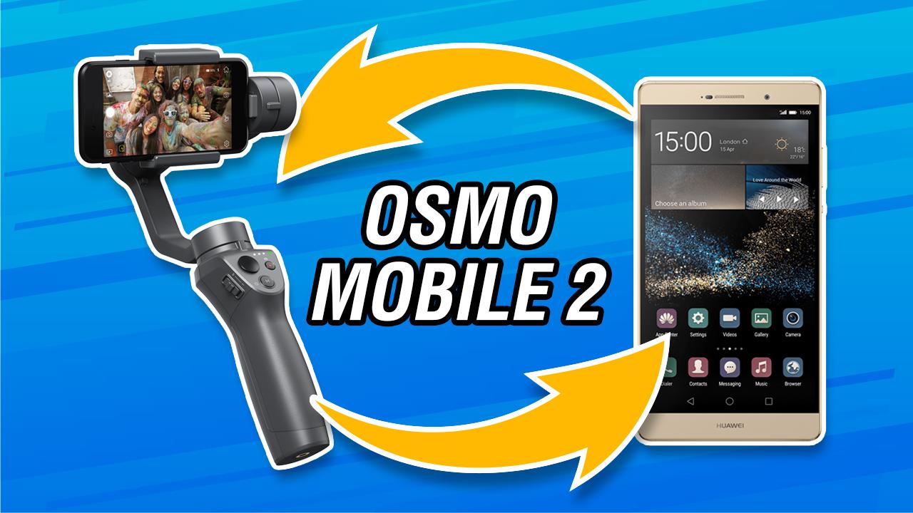 Conectar OSMO MOBILE 2 con HUAWEI P8 #48