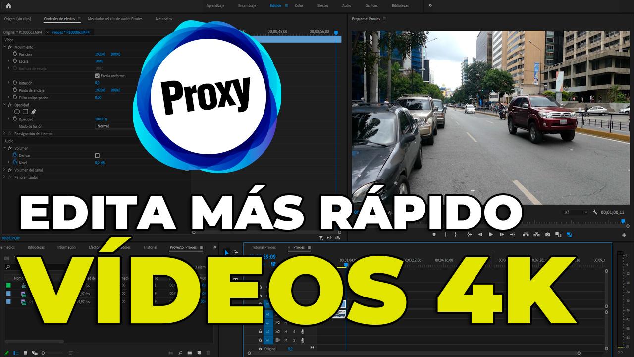 ADOBE PREMIERE – Editar Vídeos 4K más rápido con Proxys #57